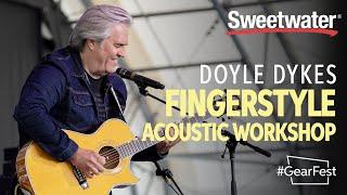 Fingerstyle Acoustic Workshop with Doyle Dykes — GearFest 2019