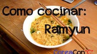 Como Cocinar Ramyun / Ramen Coreano