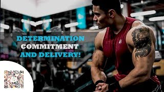 DETERMINATION, COMMITMENT AND DELIVERY! - Aesthetic Fitness Motivation