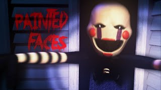 """Painted Faces"" ♪  Five Nights at Freddy"