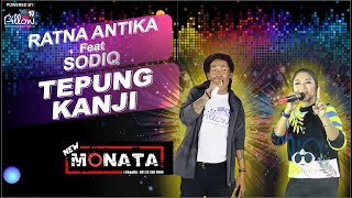 LIVE !!! TEPUNG KANJI - CAK SODIQ duet RATNA ANTIKA NEW MONATA - bANtU sUbScRibE Ya... !!!