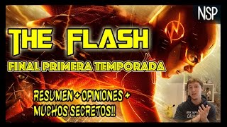 THE FLASH | CAPITULO FINAL TEMPORADA 1 | MUCHOS SECRETOS + RESUMEN + OPINIONES | @NoSoloPelisYT