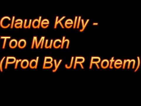 Claude Kelly-Too Much (By JR Rotem) (2010)
