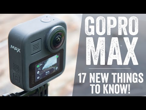 GoPro Max Review: 17 New Things To Know
