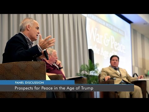 """Panel Discussion: """"Prospects for Peace in the Age of Trump"""""""