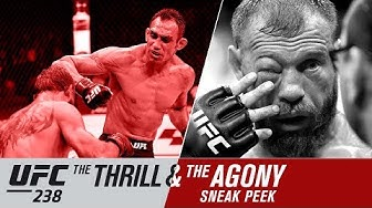 UFC 238: The Thrill and the Agony - Sneak Peek