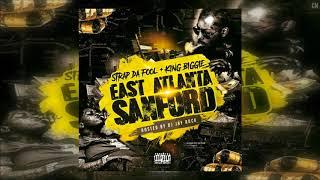 Strap Da Fool & King Biggie - East Atlanta Sanford [Full Mixtape + Download Link] [2018]