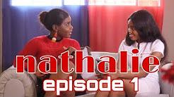 Nathalie Episode1|Nathalie|Dora|Louna|Vanessa|Soraya|Veronica|Taisha|John|Patrick|Rasta|Tayson|Shama