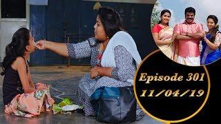 Kalyana Veedu | Tamil Serial | Episode 301 | 11/04/19 |Sun Tv |Thiru Tv