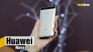 Huawei Nova — обзор компактного смартфона в металлическом корпусе