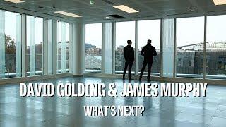 David Golding & James Murphy - what