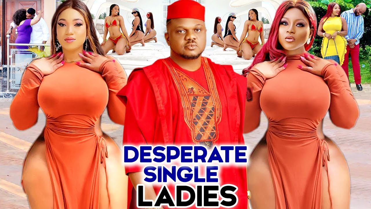 Download DESPEARTE SINGLE LADIES - COMPLETE MOVIE'' KEN ERICS & DESTINY ETIKO 2021 LATEST NIGERIAN MOVIE