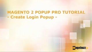 Magento 2 Popup Plus Tutorial - How to Create Login Popup - MageBuzz