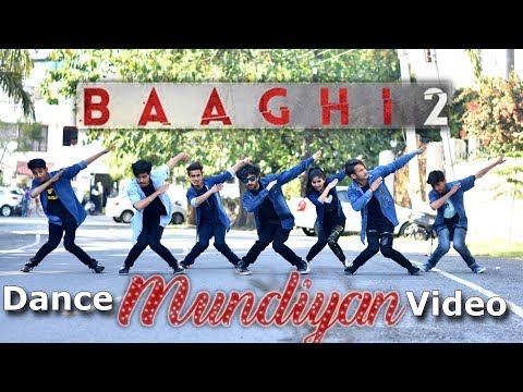 Baaghi 2: Mundiyan Song Dance Cover | Tiger Shroff, Disha Patani | Choreography Dance | Ajay Poptron