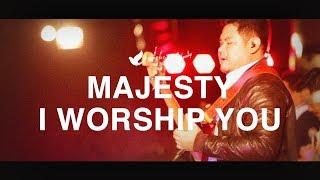 Majesty I Worship You
