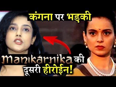Manikarnika 's Actress Mishti Chakravarty Slams Kangana Ranaut For Chopping Her Role in The Film!