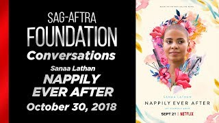 Conversations with Sanaa Lathan of NAPPILY EVER AFTER