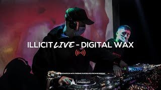 illicit Live - Digital Wax