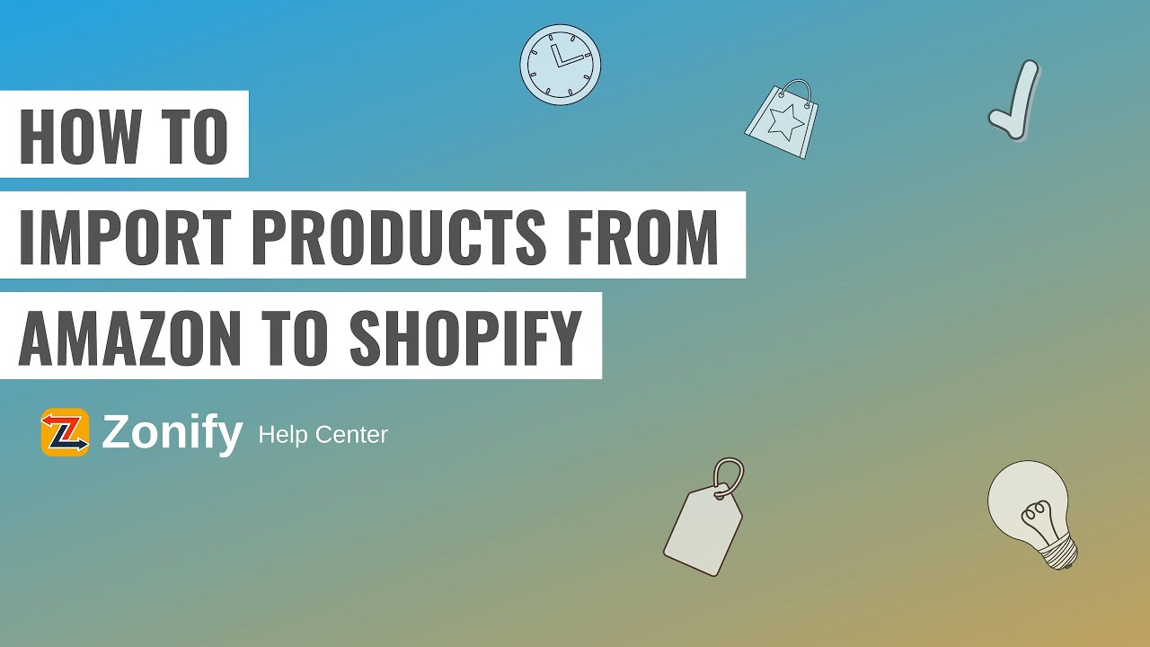 Amazon to Shopify with ease: Amazon dropshipping in minutes! - Zonify