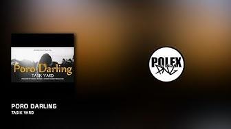 PORO DARLING(2019) - Tasik Yard (Wild Pack)