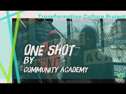 One Shot by Community Academy