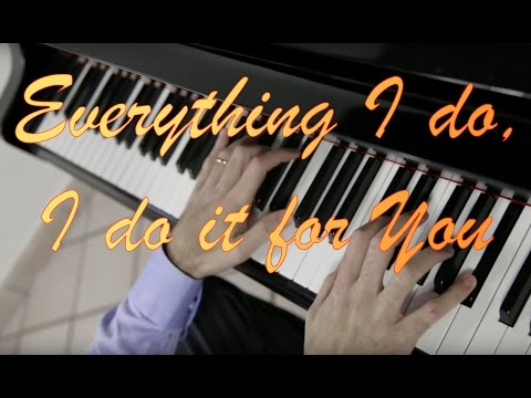 Bryan Adams  -  Everything I do I do it for You play by Ear Fabrizio Spaggiari  Piano Cover