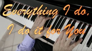 Bryan Adams  -  Everything I do, I do it for You play by Ear Fabrizio Spaggiari Piano Cover