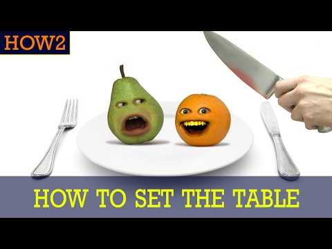 HOW2: How To Set The Table!