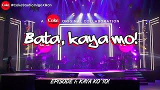 "COKE STUDIO Season 3: ""Bata, Kaya Mo!"" (Official Lyric Video)"