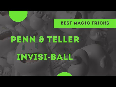 [Magic] Penn and Teller invisi-ball thread