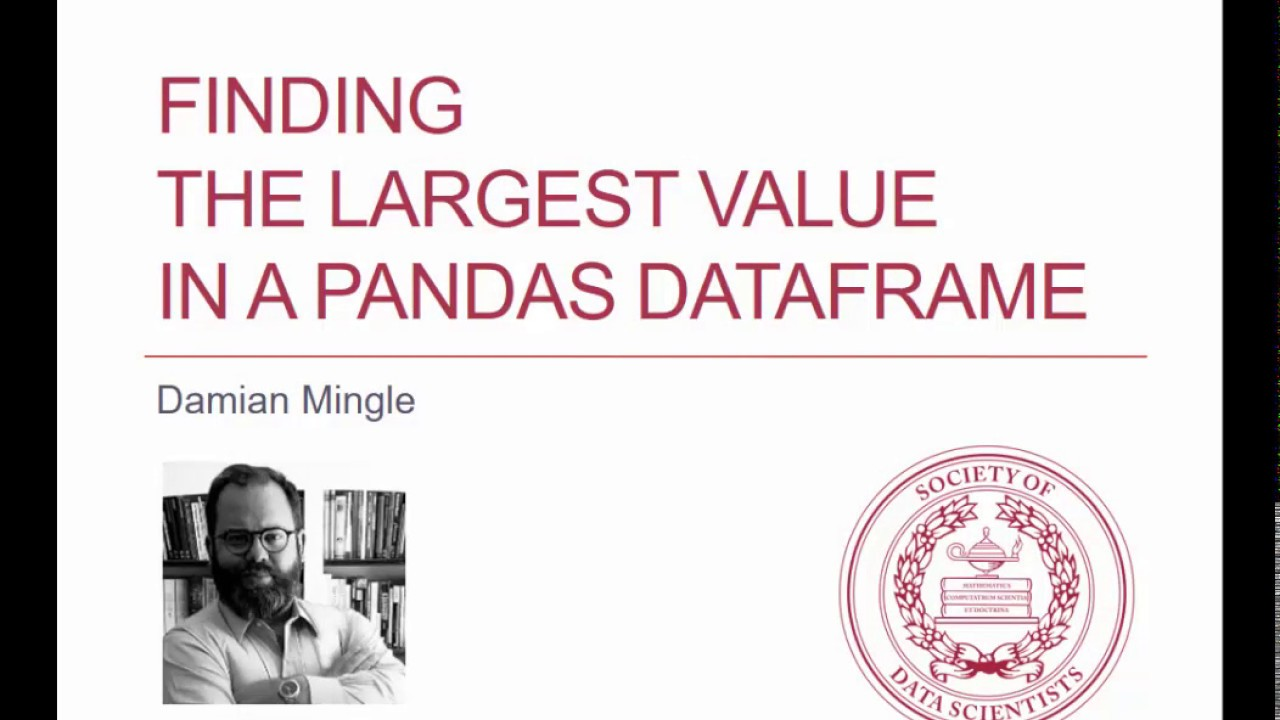 Pandas Python Tutorial: Highest Value in a Panda Dataframe Column