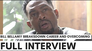 Full: Bill Bellamy On Fame, Def Comedy Jam, How To Be A Player, And Overcoming Death