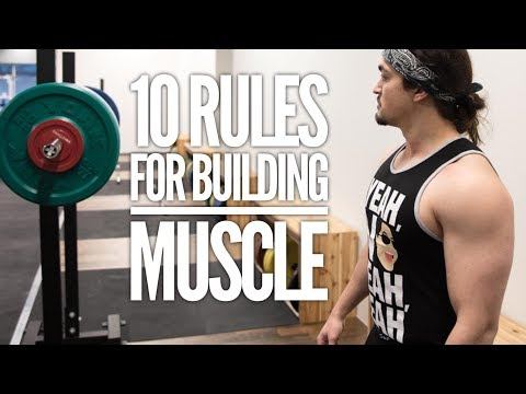 My 10 Fundamental Laws of Hypertrophy: What You Need To Know To Build Muscle