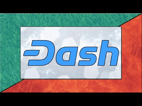 What Is Dash (DASH) - Explained