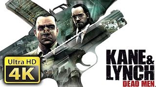 Kane & Lynch Dead Men : Old Games in 4K
