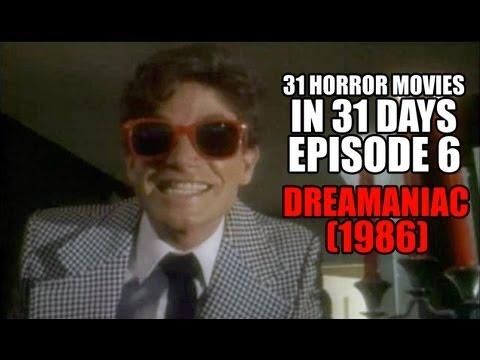 31 Horror Movies in 31 Days #6: DREAMANIAC (1986)