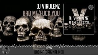 dj virulenz bad mf original mix official preview fuck off records