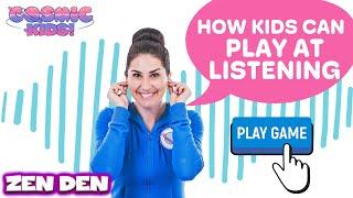 The Listening Game  | Cosmic Kids Zen Den - Mindfulness for kids