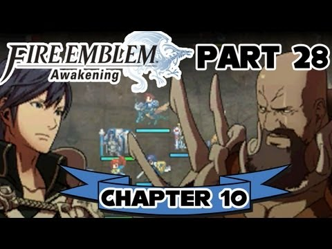 "Fire Emblem: Awakening - Part 28: Chapter 10 ""Renewal"""