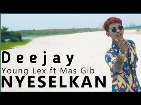DJ Young Lex Ft. MAGSIB - NYESELKAN