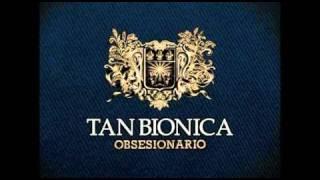 7 - Pastillitas del Olvido - Tan Bionica - Obsesionario