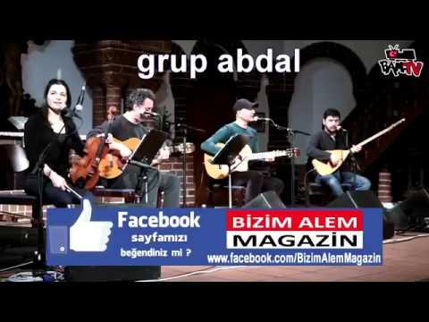 Grup Abdal - Potpori (Horoz - Makaram Sari Bağlar - Ahlatın Başındayım)