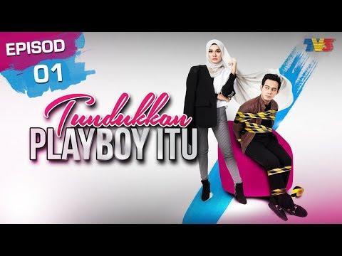 Akasia | Tundukkan Playboy Itu | Episod 1
