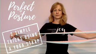 2 Yoga Strap Tricks for Better Posture & Reduced Neck and Back Pain pain using