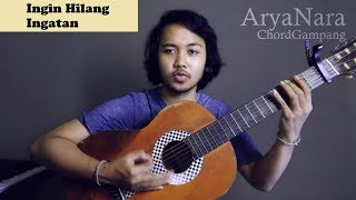 Chord Gampang (Ingin Hilang Ingatan - Rocket Rockers) by Arya Nara (Tutorial Gitar) Untuk Pemula