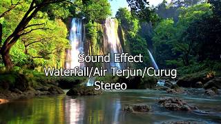 Sound Effect Waterfall / Air Terjun / Curug - High Quality