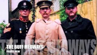 THE BUFF MEDWAYS - PRIVATE VIEW