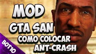 GTA SAN | Como Colocar Mod Ant-Crash | San Andreas 2016