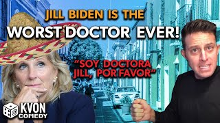 Is Jill Biden the Dumbest Dr Ever? (POTUS & PUTAS) K-von explains
