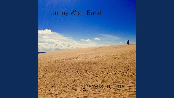 Billedresultat for jimmy wisti band travels in time